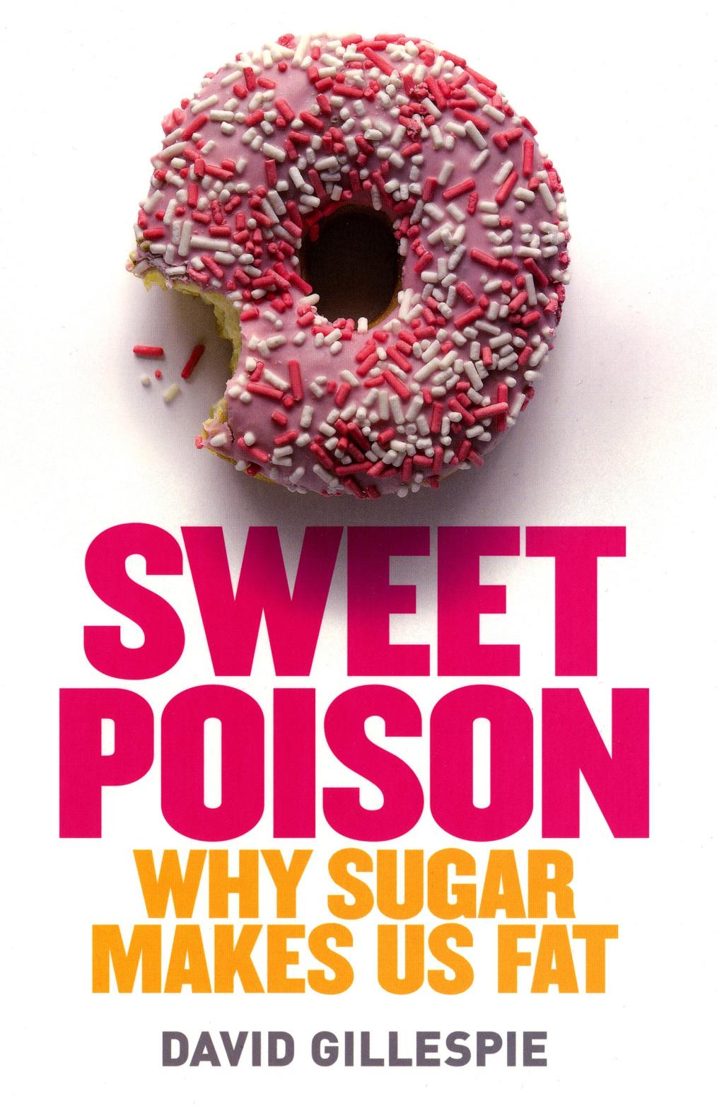 Sweet Poison – David Gillespie